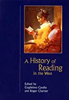 A History of Reading in the West by…