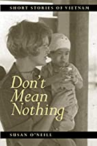 Don't Mean Nothing: Short Stories of…