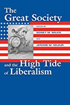 The Great Society And The High Tide Of…