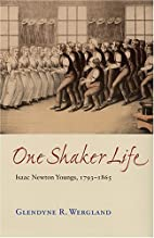 One Shaker Life: Isaac Newton Youngs,…