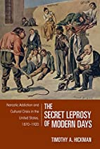 The Secret Leprosy of Modern Days: Narcotic…