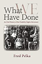 What We Have Done: An Oral History of the…