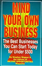 Mind Your Own Business: The Best Businesses…