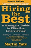 Yate, Martin: Hiring the Best: A Manager's Guide to Effective Interviewing