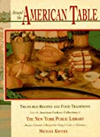Around the American Table: Treasured Recipes…
