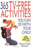 Bennett, Ruth: 365 Tv-Free Activities You Do With Your Child