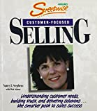 Stephens, Nancy J.: Streetwise Customer-Focused Selling: Understanding Customer Needs, Building Trust, and Delivering Solutions...the Smarter Path to Sales Success