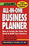 Malburg, Christopher R.: All-In-One Business Planner: How to Create the Plans You Need to Build Your Business