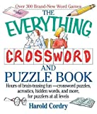Cordry, Harold: The Everything Crossword and Puzzle Book: Hours of Brain-Teasing Fun-Crossword Puzzles, Acrostics, Hidden Words and More, for Puzzlers at All Levels