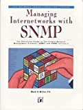 Miller, Mark: Managing Internetworks with SNMP