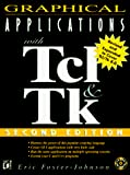 Foster-Johnson, Eric: Graphical Applications with TCL and TK with CDROM