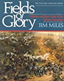 Miles, Jim: Fields of Glory: A History and Tour Guide of the Atlanta Campaign