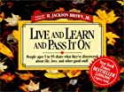 Live & Learn Quotes by H. Jackson Brown