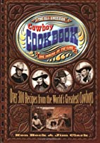 The All-American Cowboy Cookbook: Over 300…