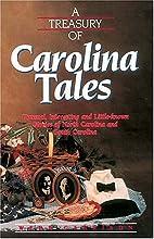 A Treasury of Carolina Tales by Webb B.…