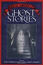 Great American Ghost Stories by Frank…