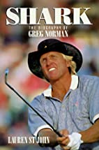 Shark: The Biography of Greg Norman by…