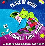 Brady, Pat: Peace of Mind is a Blanket that Purrs: A Rose is Rose ® Book