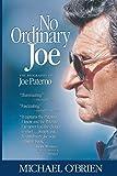 O'Brien, Michael: No Ordinary Joe: The Biography of Joe Paterno