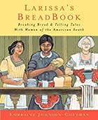 Larissa's Breadbook Baking Bread And Telling…