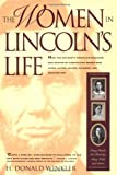 Winkler, H. Donald: The Women in Lincoln&#39;s Life: Nancy Hanks, Ann Rutledge, Mary Todd, and Others