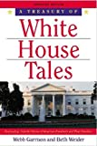 Garrison, Webb: A Treasury of White House Tales
