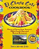 Stern, Jane: El Charro Cafe Cookbook: Flavors of Tucson from America's Oldest Family-Operated Mexican Restaurant