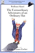 The Extraordinary Adventures of an Ordinary…