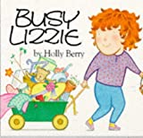 Berry, Holly: Busy Lizzie (North-South Paperback)