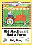 Berry, Holly: Old Macdonald Had a Farm