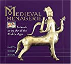 The Medieval Menagerie: Animals in the Art…