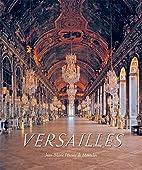 Versailles by Jean-Marie Perouse de Montclos