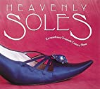 Heavenly Soles: Extraordinary 20th Century…
