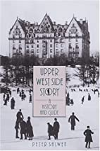 Upper West Side Story: A History and Guide…
