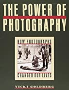 The Power of Photography: How Photographs…
