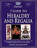 Williamson, David: Debrett's Guide to Heraldry and Regalia