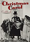 Brazil, Jennifer N.: A Christmas Carol Cookbook