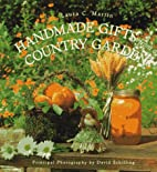 Handmade Gifts from a Country Garden by…