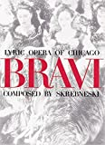 Skrebenski, Victor: Bravi: Lyric Opera of Chicago