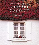Laws, Bill: The Perfect Country Cottage