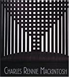 Charles Rennie Mackintosh by McLellan…