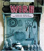 Wire (Everyday Things) by D. Rozensztroch