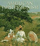 Gerdts, William H.: American Impressionism