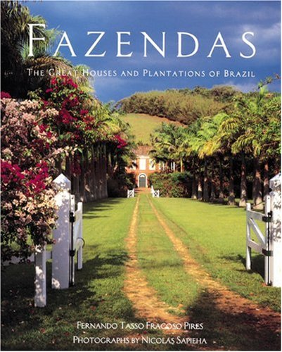 fazendas-the-great-houses-and-plantations-of-brazil