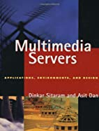 Multimedia Servers: Applications,…