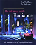 Rendering With Radiance: The Art And Science…