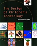 Druin, Allison: The Design of Children's Technology