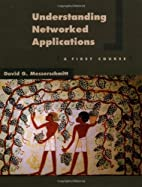Understanding Networked Applications: A…