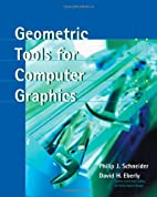 Geometric Tools for Computer Graphics (The…