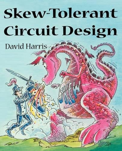 skew-tolerant-circuit-design-the-morgan-kaufmann-series-in-computer-architecture-and-design